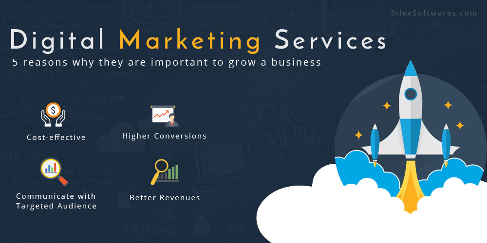 5 Reasons Why Digital Marketing Services are Important to Grow a Business