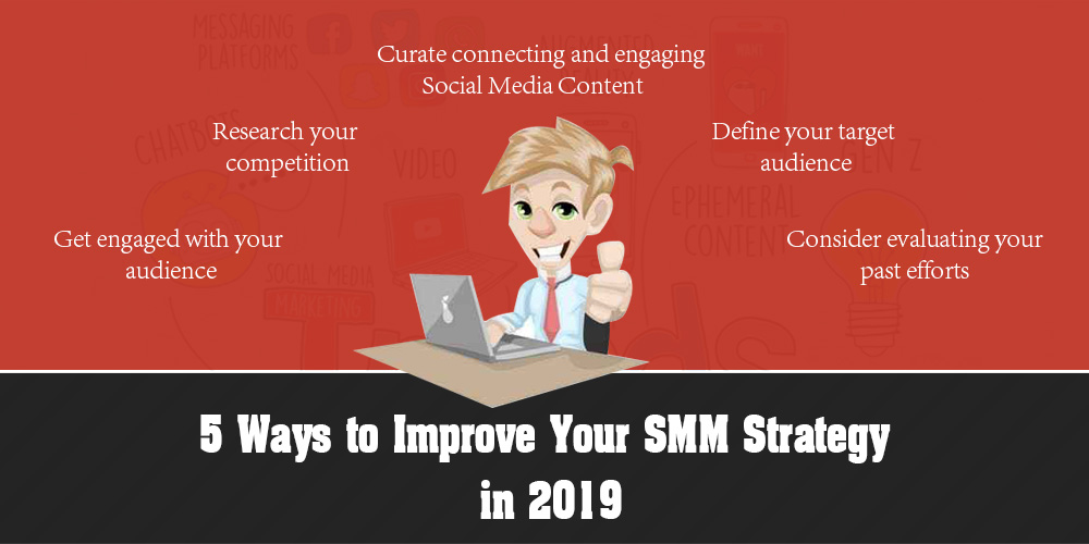 5 Ways to Improve Your SMM Strategy in 2019