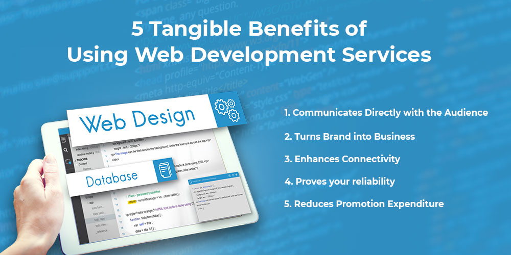 5 Tangible Benefits of Using Web Development Services