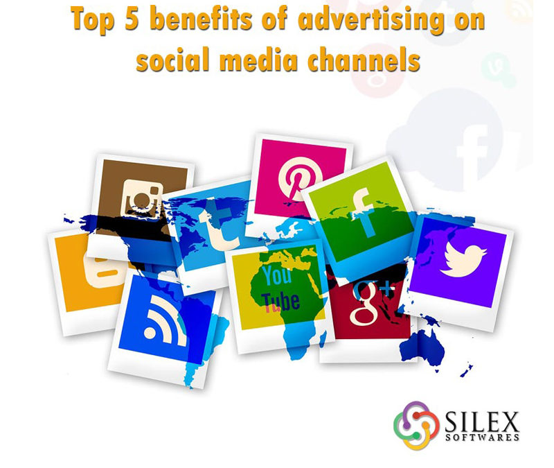 Top 5 benefits of Advertising On Social Media Channels
